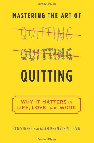 (書影:Mastering the Art of Quitting: Why It Matters in Life, Love, and Work)